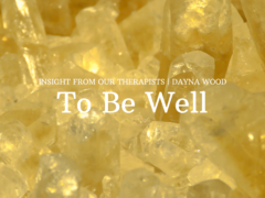 To Be Well