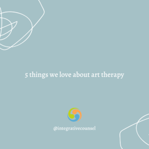 Read more about the article 5 Things We Love About Art Therapy