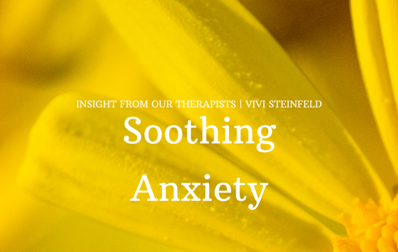 Soothing Anxiety