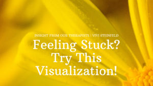 Read more about the article Feeling Stuck? Try This Visualization!