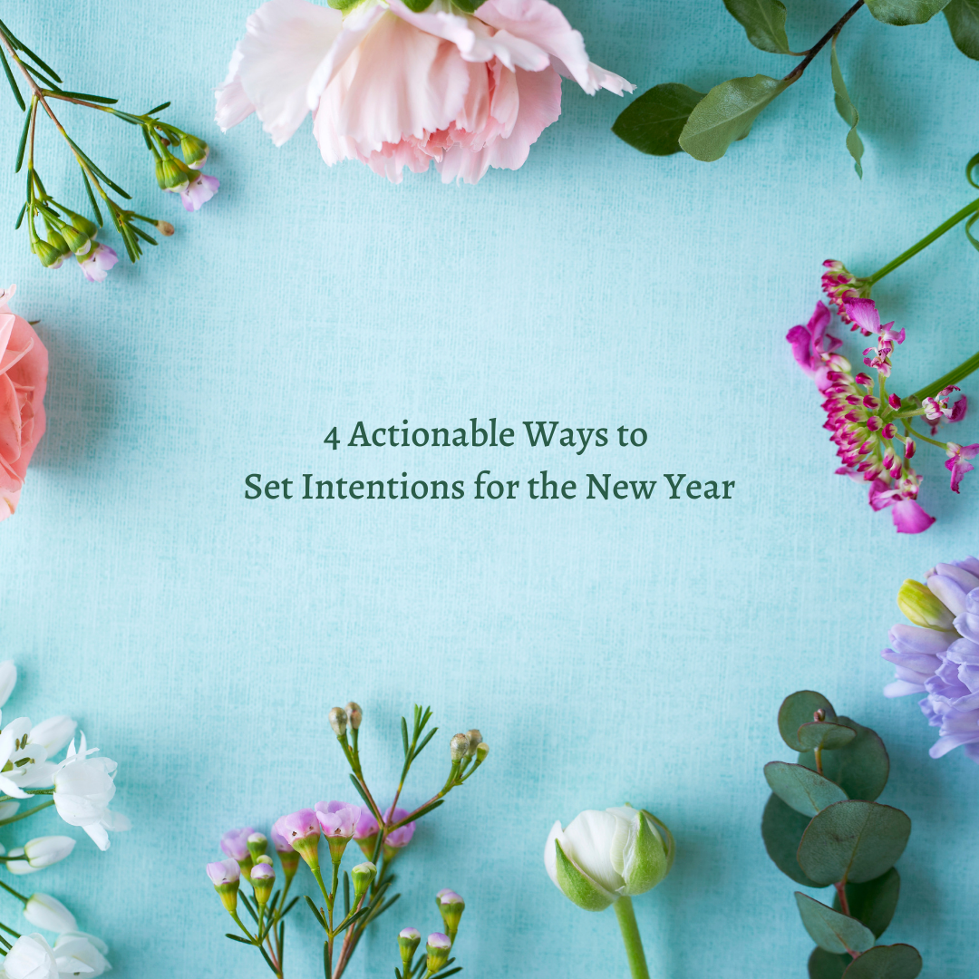 Read more about the article 4 Actionable Ways to Set Intentions for the New Year