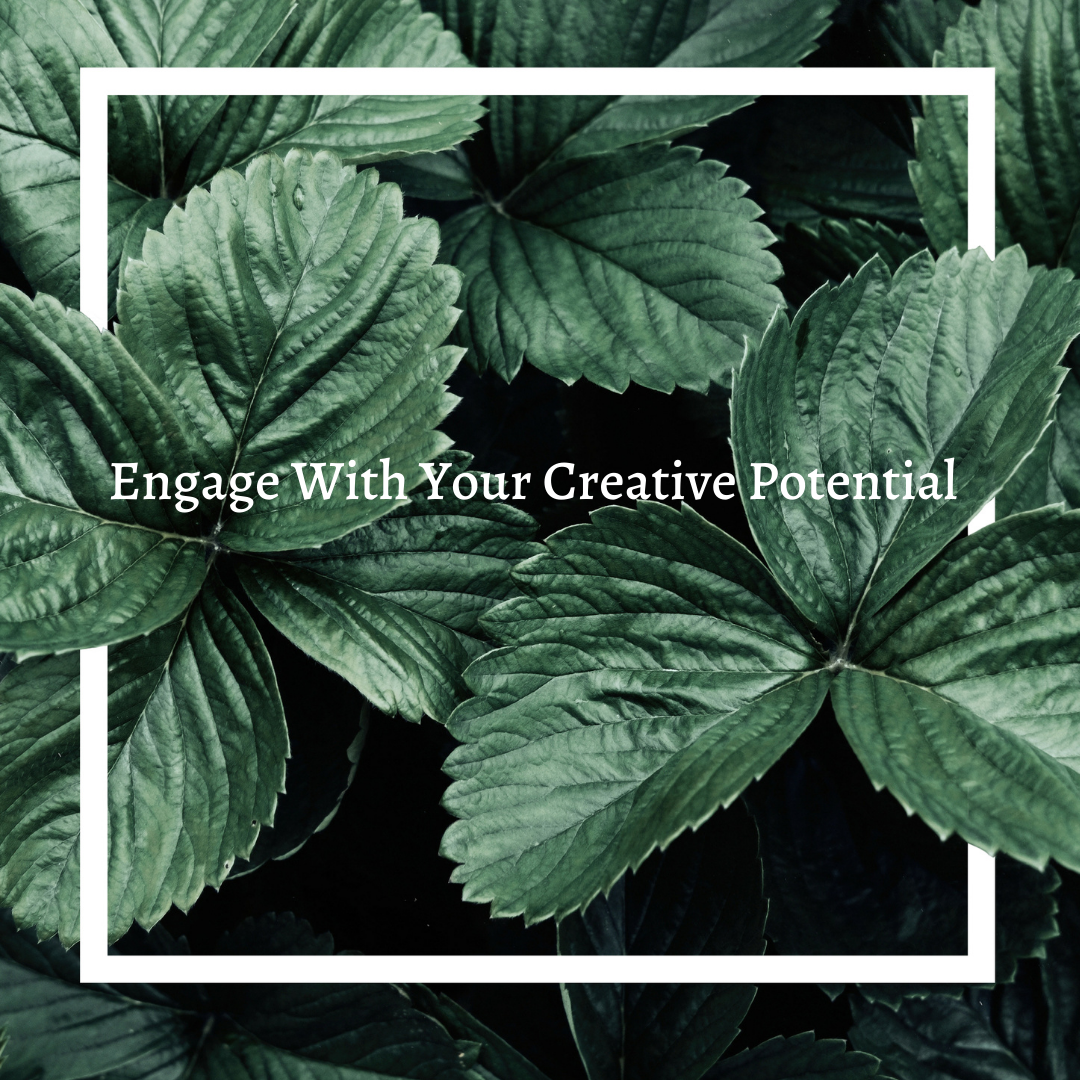 You are currently viewing Engage With Your Creative Potential
